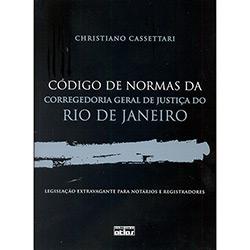 Código de Normas da Corregedoria Geral de Justiça do Rio de Janeiro: Legislação Extravagante para Notários e Registrador