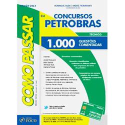 Como Passar em Concursos da Petrobras: 1.000 Questões Comentadas