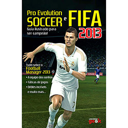 Pro Evolution Soccer e Fifa 2013 (2013 - Edição 1)