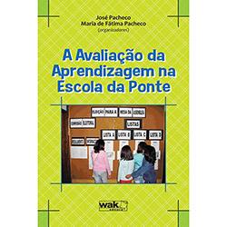 Avaliação da Aprendizagem na Escola da Ponte, A