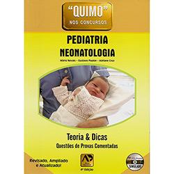 Quimo nos Concursos - Pediatria Neonatologia - Teoria & Dicas - Questões de Provas Comentadas