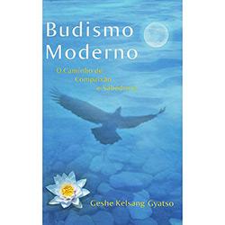 Budismo Moderno: o Caminho de Compaixão e Sabedoria