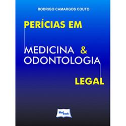 Perícias em Medicina Odontologia Legal