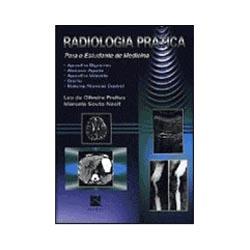 Radiologia Prática para o Estudante de Medicina Vol 1