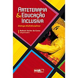 Arteterapia e Educação Inclusiva: Diálogo Multidisciplinar