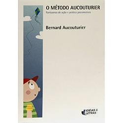 Metodo Aucouturier, o - Fantasmas de Acao e Pratica Psicomotora