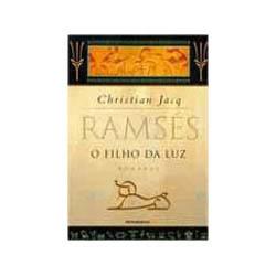 Ramses - o Filho da Luz - Volume 1