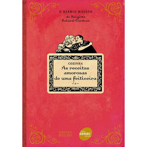 Receitas Amorosas de uma Feiticeira: o Diário Mágico , As