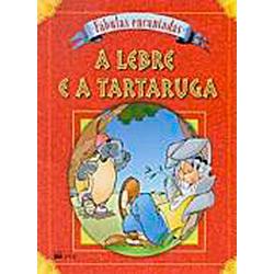 Lebre e a Tartaruga, a - Colecao Fabula Encantada