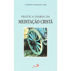 Pratica Diaria da Meditacao Crista