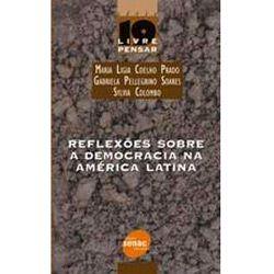 Reflexoes Sobre a Democracia na America Latina