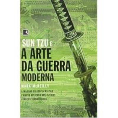 Sun Tzu e a Arte da Guerra Moderna