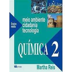 Meio Ambiente, Cidadania e Tecnologia - 2° Ano - Coleção Química