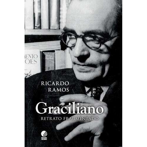 Graciliano: Retrato Fragmentado