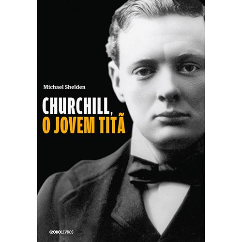 Churchill, o Jovem Titã