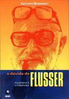 Duvida de Flusser, A