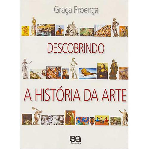 Descobrindo a História da Arte - 6º Ano / 5ª Série a 9º Ano / 8ª Série do Ensino Fundamental
