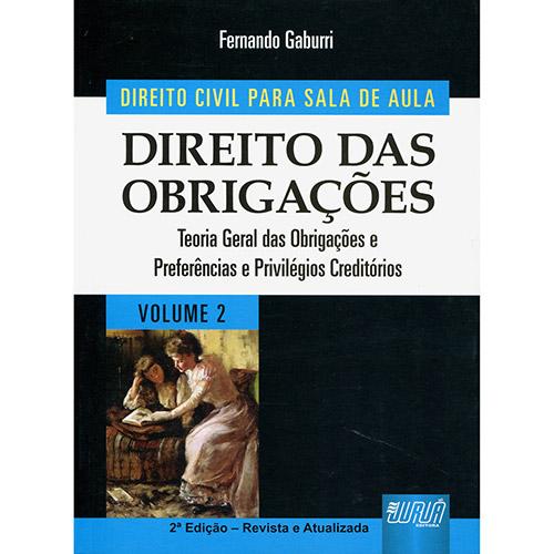 Direito Civil para Sala de Aula: Direito das Obrigações - Teoria Geral das Obrigações e Preferências e Privilégios Credi (2013 - Edição