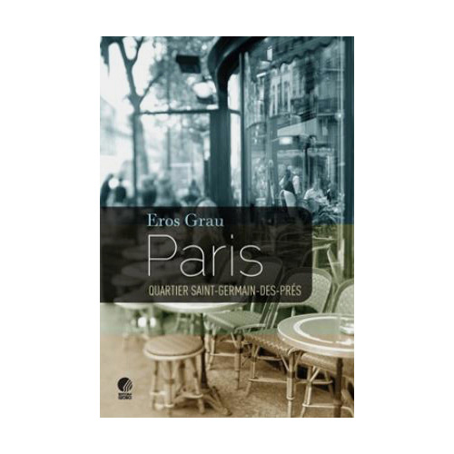 Paris, Quartier Saint - Germain-des-pres