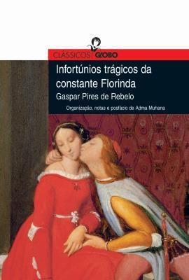Infortúnios Trágicos da Constante Florinda