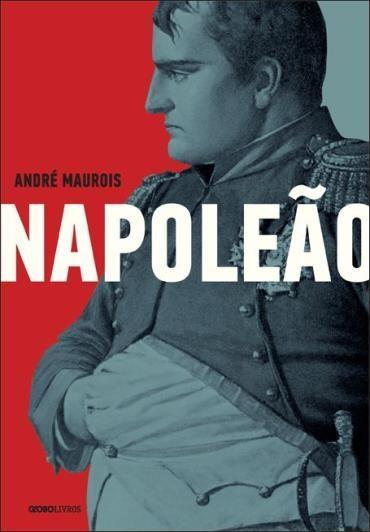 Napoleão - uma Biografia Ilustrada