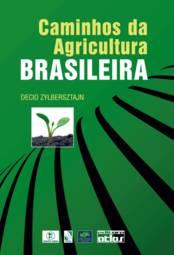 Caminhos da Agricultura Brasileira