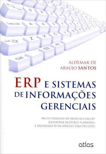 E R P e Sistemas de Informações Gerenciais