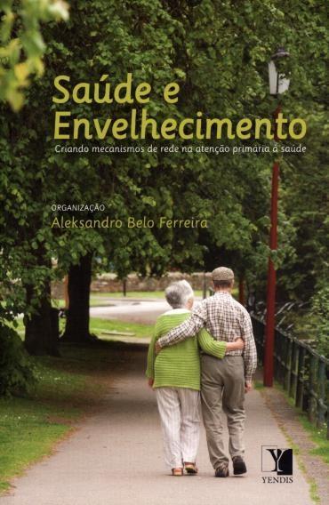 Saúde e Envelhecimento