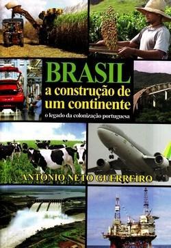 Brasil: a Construção de um Continente: o Legado da Colonização Portuguesa