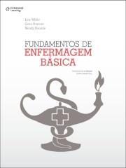 Fundamentos de Enfermagem Básica: Tradução da 3 Edição Norte-americana