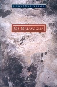 Malavoglia, Os