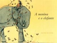 Menina e o Elefante, A