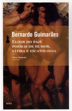 Elixir do Pajé: Poemas de Humor, Sátira e Escatologia