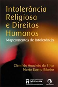 Intolerancia Religiosa e Direitos Humanos - Mapeamentos de Intolerancia