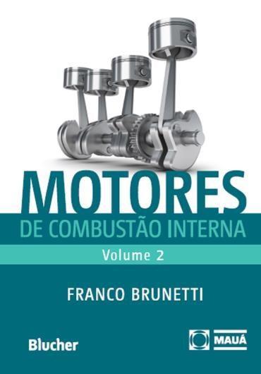 Motores de Combustão Interna - Vol.2