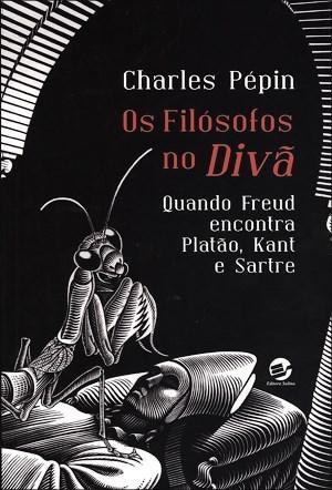 Filósofos no Divã: Quando Freud Encontra Platão, Kant e Sartre, Os