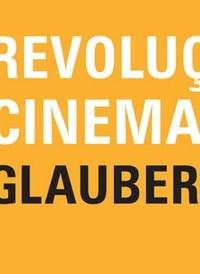 Revolucao do Cinema Novo