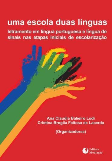 Escola Duas Línguas, Uma