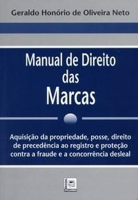 Manual de Direito das Marcas: Aquisição de Propriedade, Posse e Direito de Precedência
