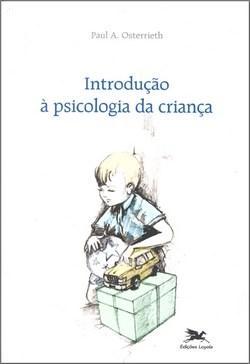 Introdução à Psicologia da Criança
