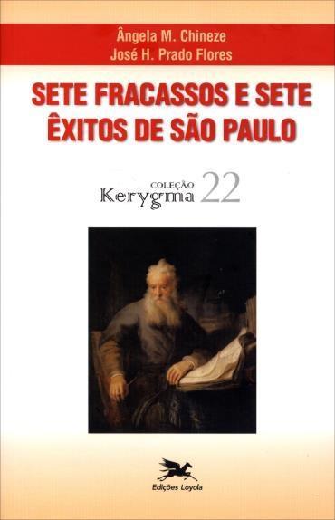 Sete Fracassos e Sete Êxitos de São Paulo