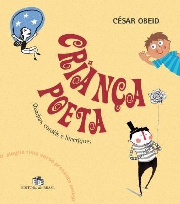 Criança Poeta: Quadras, Cordéis e Limeriques