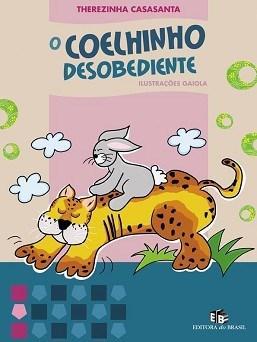 Coelhinho Desobediente, O