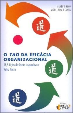 Tao da Eficácia Organizacional - Coleção Management - Vol. 8
