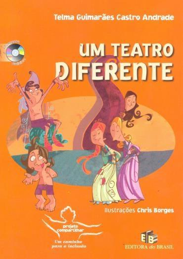 Teatro Diferente, um - Acompanha Audiolivro