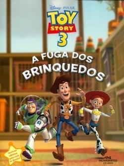 Toy Story 3: a Fuga dos Brinquedos