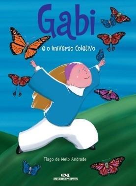 Gabi e o Universo Coletivo - Tiago de Melo Andrade
