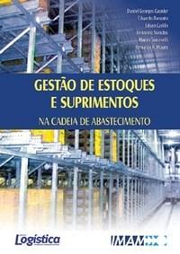 Gestao de Estoques e Suprimentos na Cadeia de Abastecimento