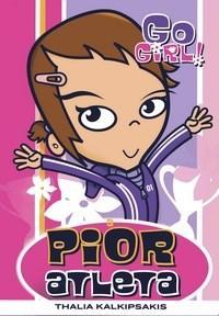 Go Girl: Pior Atleta - Volume 2