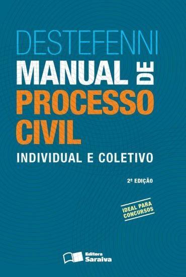 Manual de Processo Civil: Individual e Coletivo